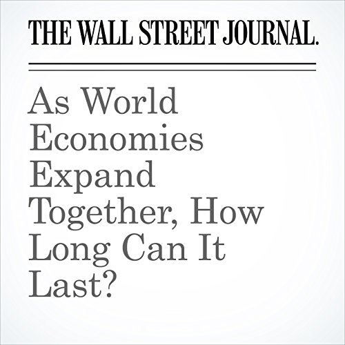 As World Economies Expand Together, How Long Can It Last? copertina