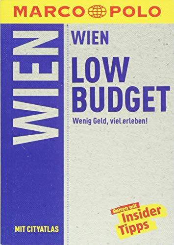 MARCO POLO Reiseführer LowBudget Wien: Wenig Geld, viel erleben! (MARCO POLO LowBudget)