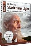 Joe McNallys Sketching Light - mit Original-Lichtskizzen von Joe McNally: Über die Möglichkeiten der Blitzfotografie (Pearson Photo) - Joe McNally