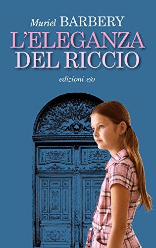 L'eleganza del riccio (Dal mondo) (Italian Edition)