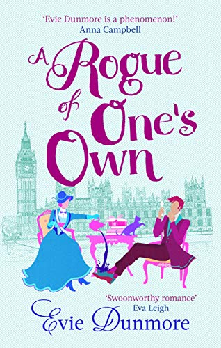 A Rogue of One's Own (A League of Extraordinary Women) by [Evie Dunmore]