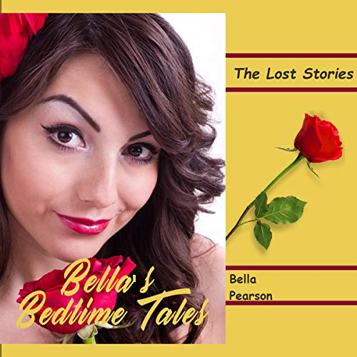 Bella's Bedtime Tales: The Lost Stories cover art