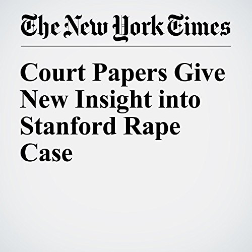 Court Papers Give New Insight into Stanford Rape Case cover art