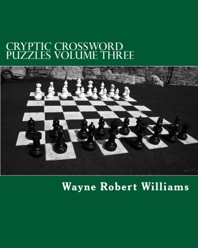 Cryptic Crossword Puzzles: Volume Three: 3