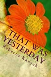 That Was Yesterday (English Edition)