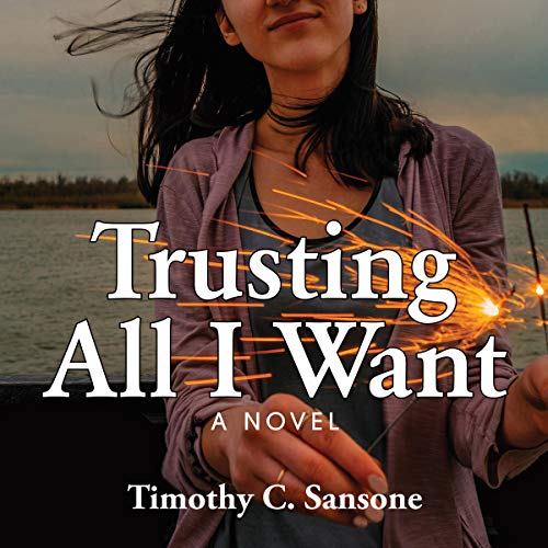 Trusting All I Want audiobook cover art