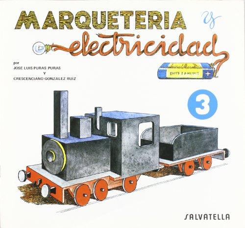 Marqueteria y electricidad 3: Maquina de tren (Marquetería y electricidad)