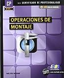 Operaciones de montaje (MF0088_1) (Certific. Profesionalidad)
