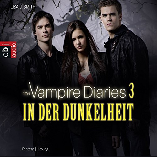 In der Dunkelheit (The Vampire Diaries 3) Titelbild