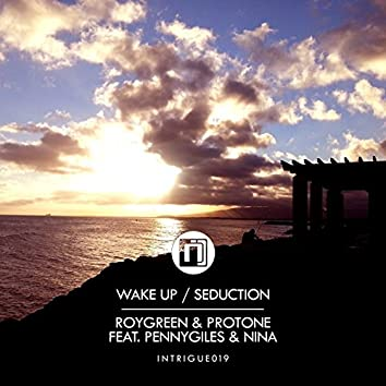 Wake Up / Seduction