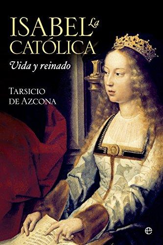 Isabel la Católica: Vida y reinado (Historia)