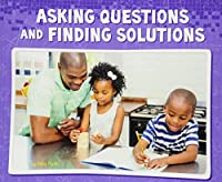 Asking Questions and Finding Solutions (Working Scientifically)