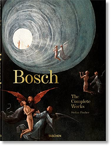 Bosch. The Complete Works (Fp)