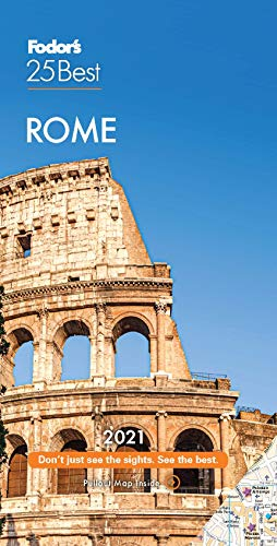 Fodor's Rome 25 Best 2021 (Full-color Travel Guide)