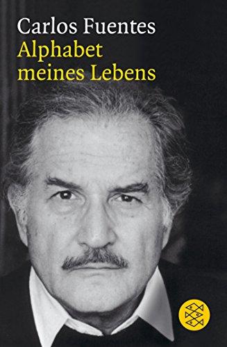 Fuentes, C: Alphabet meines Lebens