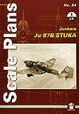 Scale Plans No. 54: Ju 87 B Stuka 1/24 - Dariusz Karnas