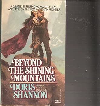 Beyond the Shining Mountains