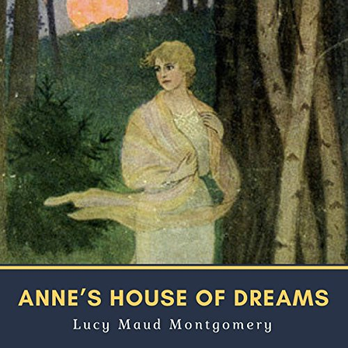 Anne's House of Dreams audiobook cover art