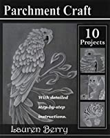 Parchment Craft: Embossing Art