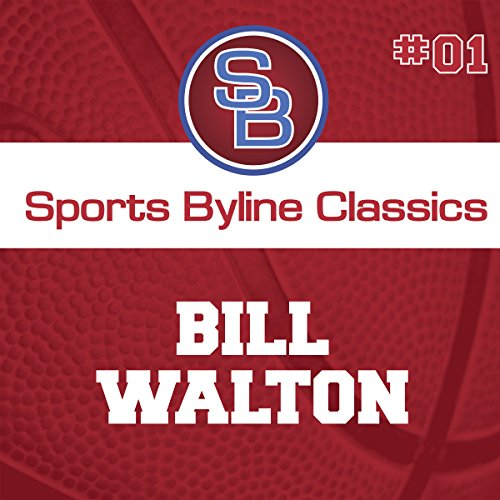 Sports Byline: Bill Walton  By  cover art