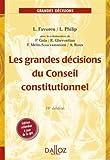 Les grandes décisions du Conseil constitutionnel - Grands arrêts