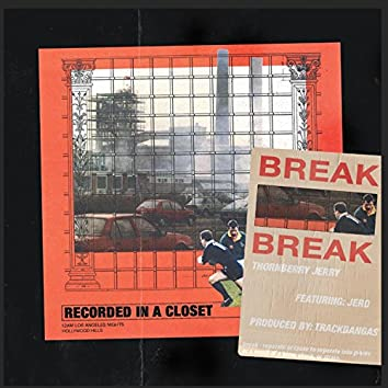Break (feat. Yung Jero)