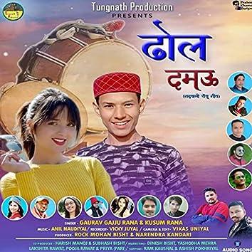 Dhol damau (Garhwali song)