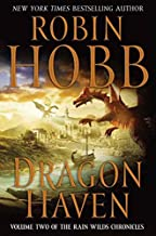 Dragon Haven (Rain Wilds Chronicles, Vol. 2): Volume Two of the Rain Wilds Chronicles