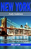 New York: Travel Guide - Tips for Hotels, Restaurants, Shopping & Sports To Make The Most Out Of Your Trip (Dining, Travel Free Books, Food Places, Travel ... Guide, Tourist Guide) (English Edition)