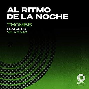 Al Ritmo De La Noche (feat. Vela, MAG)