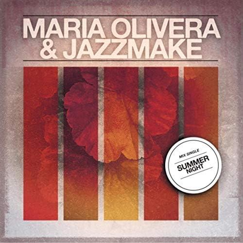 Maria Olivera & Jazzmake