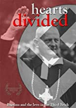 Hearts Divided: Baptism and the Jews in the Third Reich