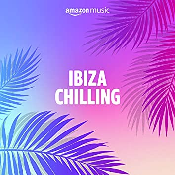 Ibiza chilling