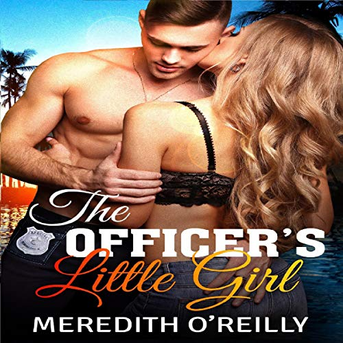 The Officer's Little Girl Audiobook By Meredith O'Reilly cover art