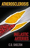 Atherosclerosis: Inelastic Arteries