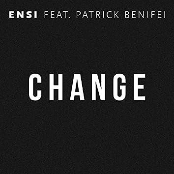 Change (feat. Patrick Benifei)