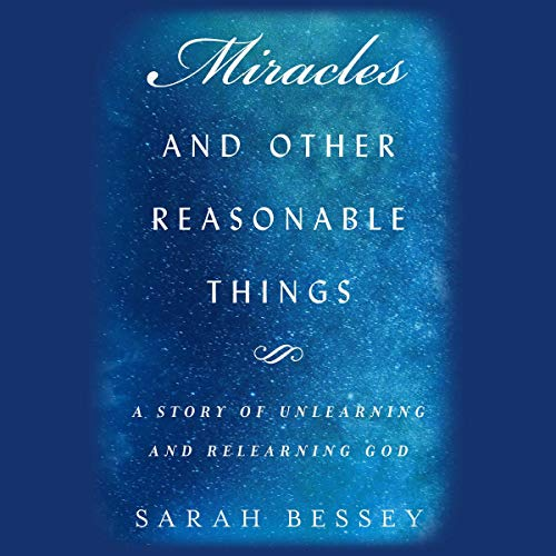 Miracles and Other Reasonable Things audiobook cover art