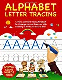 Alphabet Letter Tracing: Letters and Word Tracing Notebook For Kindergarten and Preschool Kids Learning to Write and Read 8.5x11 - Animal Sight Words Book (Letter Tracing Book)