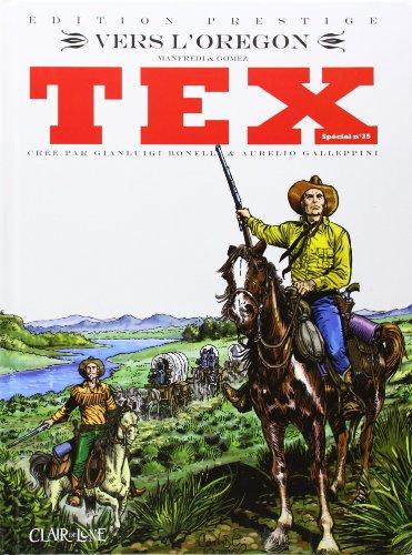 Tex spécial, Tome 25 : Vers l'Orégon