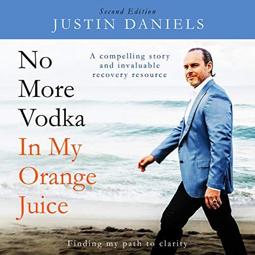 No More Vodka in My Orange Juice audiobook cover art