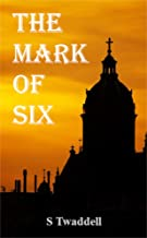 The Mark of Six
