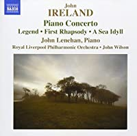Ireland: Piano Concerto Legend First Rhapsody Sea Idyll by John Lenehan (2011-10-25)