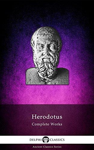 Delphi Complete Works of Herodotus (Illustrated) (Delphi Ancient Classics Book 12)