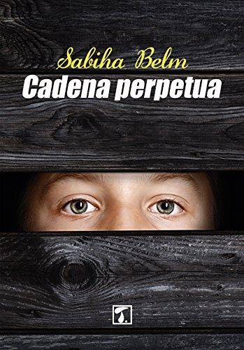Cadena perpetua (CRIANZA nº 8)