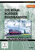 Schnellzug zur Stadtbahn 1975-1986 - Die Köln Bonner-Eisenbahnen