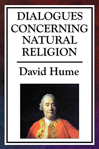 Dialogues Concerning Natural Religion: Annotated (English Edition)