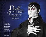 Dark Shadows: The Visual Companion (Art of the Film) - Mark Salisbury