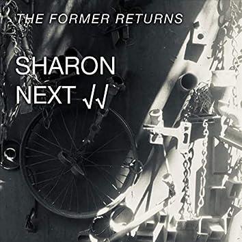 The Former Returns