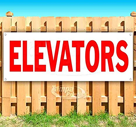 Non-Fabric Heavy-Duty Vinyl Single-Sided with Metal Grommets Elevators 13 oz Banner