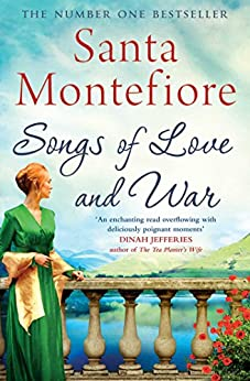 Songs of Love and War by [Santa Montefiore]